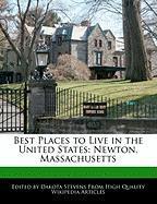 Best Places to Live in the United States: Newton, Massachusetts - Stevens, Dakota
