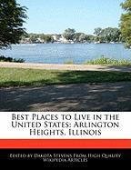 Best Places to Live in the United States: Arlington Heights, Illinois - Stevens, Dakota