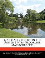 Best Places to Live in the United States: Brookline, Massachusetts - Stevens, Dakota