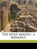 The Seven Houses: A Romance - Drummond, Hamilton
