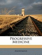Progressive Medicine - Anonymous