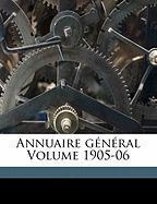 Annuaire G N Ral Volume 1905-06 - Montreal, Universite De; Montr Al, Universit De