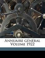 Annuaire G N Ral Volume 1922 - Montreal, Universite De; Montr Al, Universit De