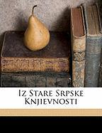 Iz Stare Srpske Knjievnosti