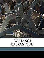 L'Alliance Balkanique