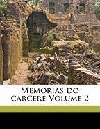 Memorias Do Carcere Volume 2