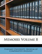Memoirs Volume 8