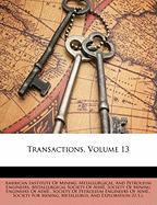 Transactions, Volume 13