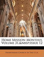 Home Mission Monthly, Volume 31, Issue 12