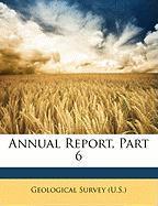 Annual Report, Part 6