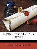 A Choice of Evils; A Novel - Alexander, David