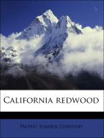California redwood - Pacific Lumber Company