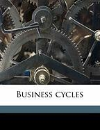 Business Cycles - Hickernell, Warren Fayette