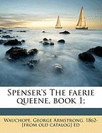 Spenser's the Faerie Queene, Book 1;