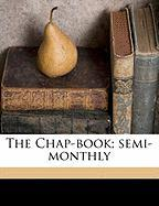 The Chap-Book; Semi-Monthly - Anonymous