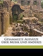 Gesammelte Aufstze Ber Musik Und Anderes - Kretzschmar, Hermann