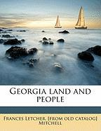 Georgia Land and People - Mitchell, Frances Letcher