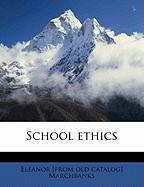 School Ethics - Marchbanks, Eleanor