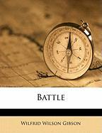 Battle - Gibson, Wilfrid Wilson