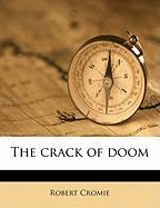 The Crack of Doom - Cromie, Robert