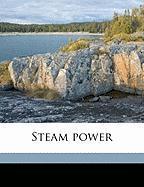 Steam Power - Hirshfeld, C. F. B. 1881; Ulbricht, Tomlinson Carlile