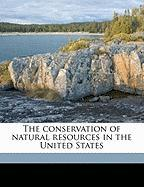 The Conservation of Natural Resources in the United States - Van Hise, Charles Richard