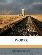 [Works] - Dumas, Alexandre