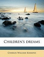 Children's Dreams - Kimmins, Charles William