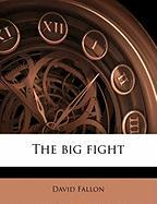 The Big Fight - Fallon, David