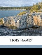Holy Names - Smyth, Julian Kennedy