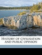 History of Civilisation and Public Opinion - MacKinnon, William Alexander