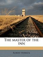 The Master of the Inn - Herrick, Robert