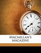 MacMillan's Magazine - Anonymous