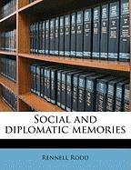 Social and Diplomatic Memories - Rodd, Rennell