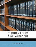 Stories from Switzerland - Anonymous
