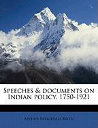 Speeches & Documents on Indian Policy, 1750-1921 - Keith, Arthur Berriedale
