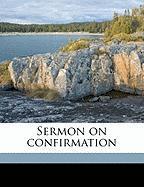 Sermon on Confirmation - Meade, William