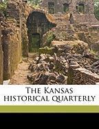 The Kansas Historical Quarterly - Mechem, Kirke; Malin, James Claude