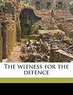 The Witness for the Defence - Mason, A. E. W. 1865-1948