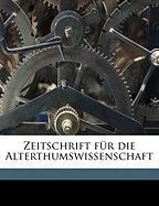 Zeitschrift F R Die Alterthumswissenschaft - Anonymous