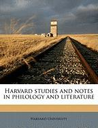 Harvard Studies and Notes in Philology and Literature