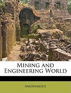 Mining and Engineering World - Anonymous