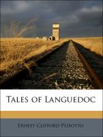 Tales of Languedoc - Peixotto, Ernest Clifford; Brun, Samuel Jacques
