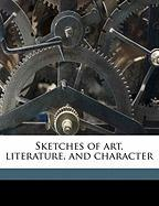 Sketches of Art, Literature, and Character - Jameson; Jameson