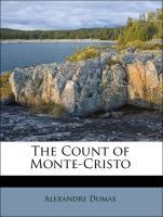 The Count of Monte-Cristo - Dumas, Alexandre