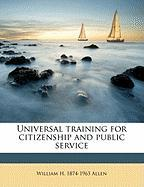 Universal Training for Citizenship and Public Service - Allen, William H.