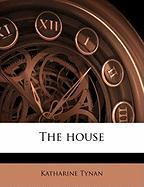 The House - Tynan, Katharine