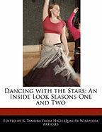 Dancing with the Stars: An Inside Look Seasons One and Two - Cleveland, Jacob; Tamura, K.
