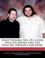 Heavy Viewing, Vol. 25: A Look Into the Shows Lost, Life Goes On, Dragnet, and More - Rasmussen, Dana