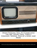 Heavy Viewing, Vol. 15: A Look Into the ABC Shows Thea, Three's Company, Townie, Two of a Kind, and More - Rasmussen, Dana